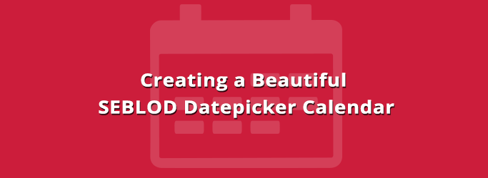Beautiful Datepicker Calendar for SEBLOD